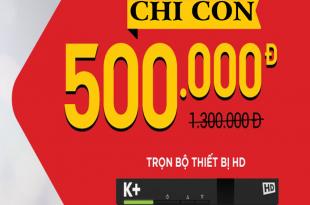 Khuyến mãi lắp đặt truyền hình K+ tháng 11/2017 tại Đà Nẵng
