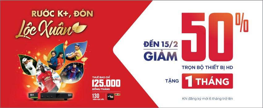 K+ Đà Nẵng khuyến mãi tết 2018 - Giảm 50% thiết bị K+ HD
