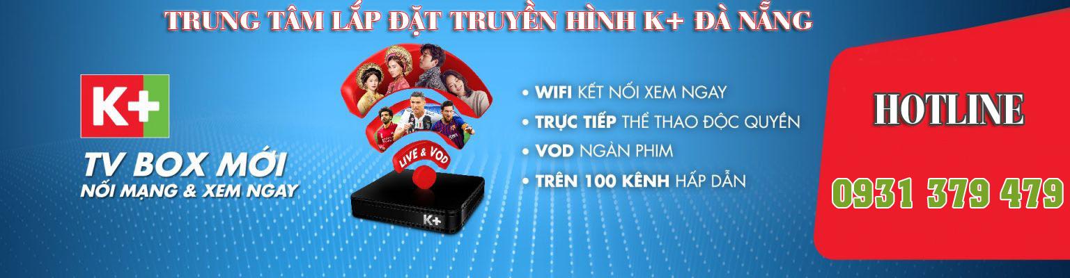 K+ Đà Nẵng – Truyền hình số vệ tinh K+